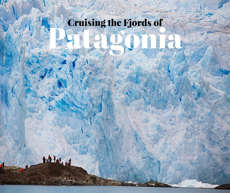 Cruising the Fjords of Patagonia