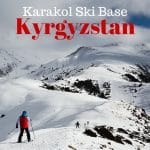 A Weekend Of Not Skiing At Kyrgyzstan's Karakol Ski Base